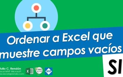 Ordenar a Excel que muestre campos vacios | Excel Aprende