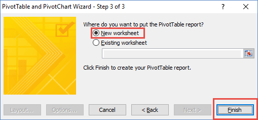 Pivot Table Wizard Step 3 New Worksheet and Finish
