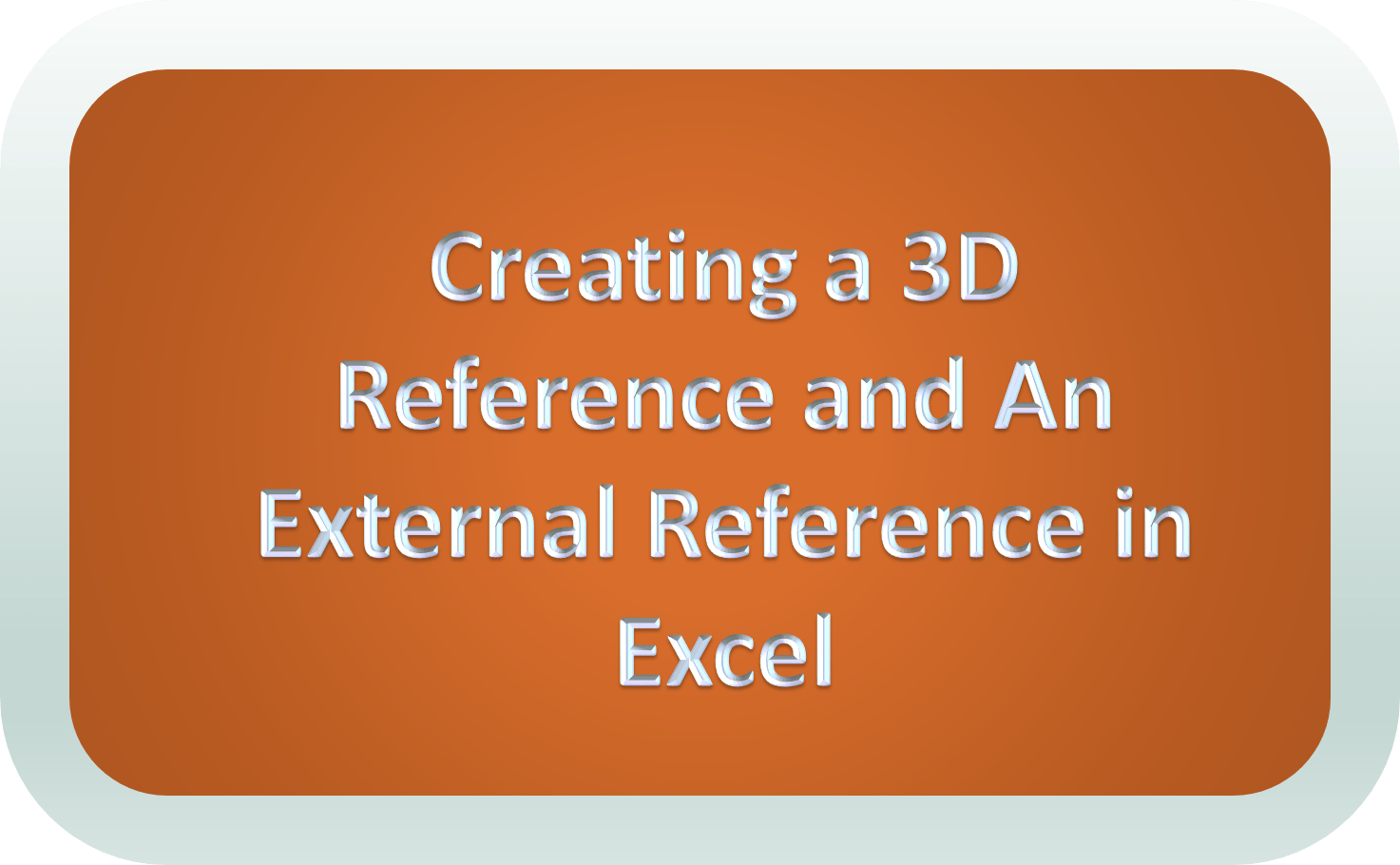 3d Referencing Amp External Reference In Excel