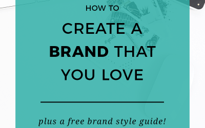 How to Create a Brand That You Love