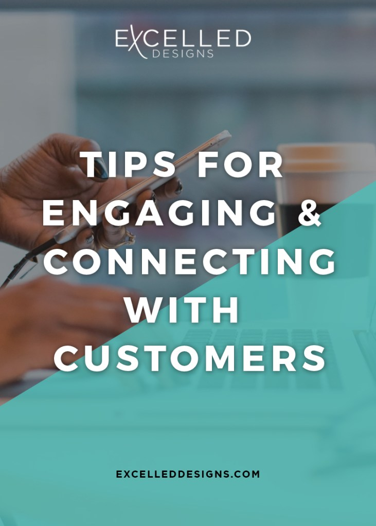 Excelled Tips for Engaging Connecting with Customers - Tips for Engaging & Connecting with Customers