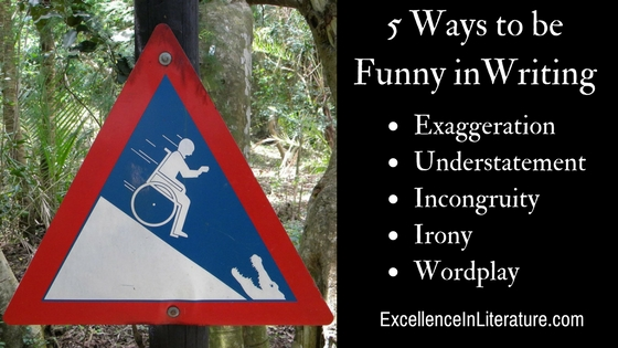 There are many ways to be funny in writing, including these five types of humor.