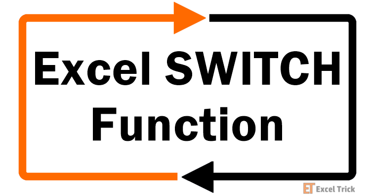 Excel SWITCH Function