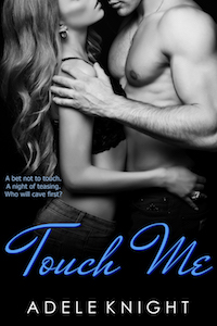 Touch Me by Adele Knight