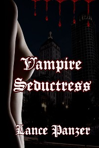 Vampire Seductress by Lance Panzer