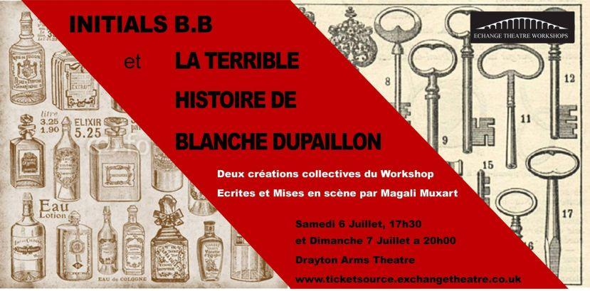bannière spectacle théâtre initials b.b et la terrible histoire de blanche dupaillon