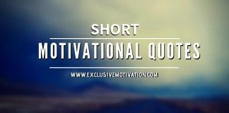 80 Short Motivational Quotes
