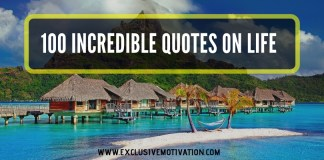 100 Incredible Quotes on Life