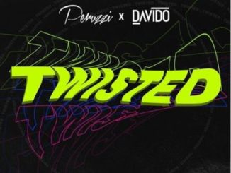 davido and Peruzzi vibe twisted mp3