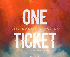 kizz daniel one ticket ft. davido lyrics