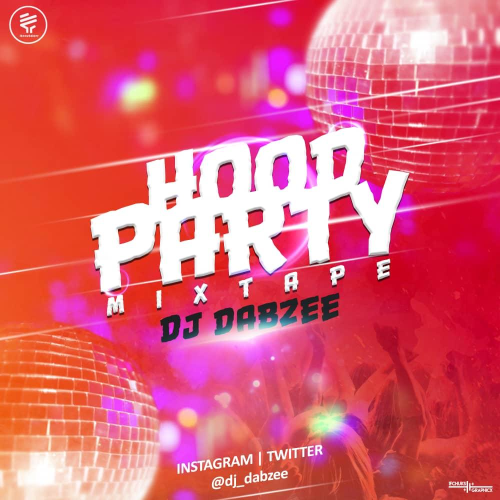 Dj dabzee hood party mix mp3