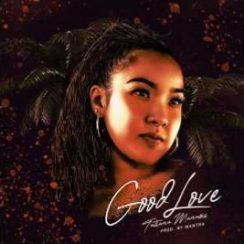Tatiana Manaois – Good Love mp3