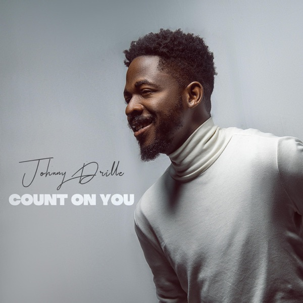 Johnny drille count on you download