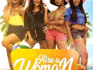 Hire a woman 2019 nollywood movie download