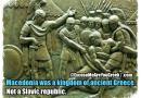 Macedonia is a Kingdom of Ancient Greece, Not a Slavic Republic