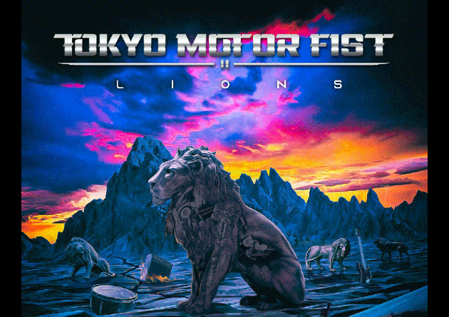 "TOKYO MOTOR FIST: ""Lions"" – OUT NOW"