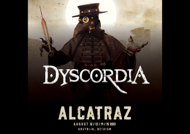 Dyscordia has been confirmed for Alcatraz Fest 2021
