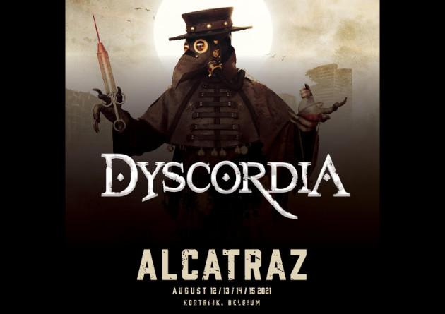 Dyscordia has been confirmed for Alcatraz Fest 2021