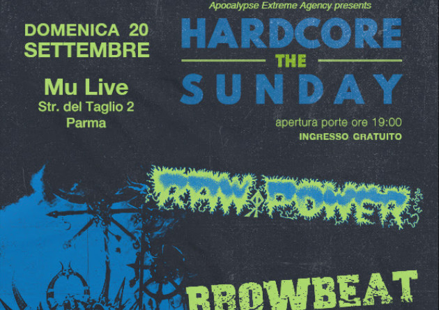 HARDCORE THE SUNDAY FEST: con Raw Power, Browbeat, Siege Stompers e Odd – Domenica 20 Settembre 2020