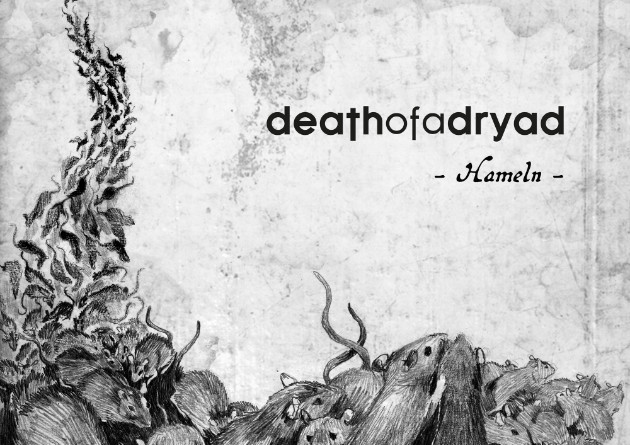 "DEATH OF A DRYAD: Sign With Wormholedeath And Reschedule ""Hameln"" Album Release Date"