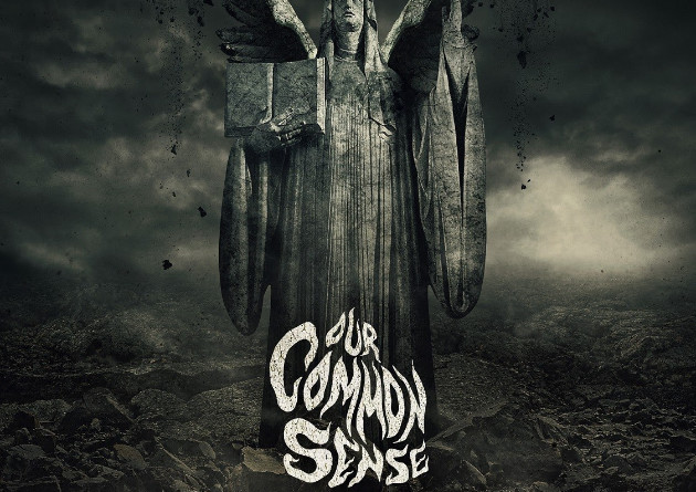 """OUR COMMON SENSE: Sign With Wormholedeath And Announce """"Harbinger Of Calamity"""" Album"""