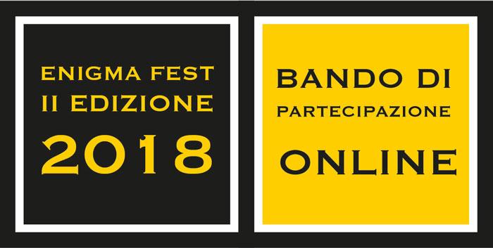 Enigma Fest 2018 - Bando e domanda di partecipazione per il festival che si terrà a Roma dal 19 al 22 aprile 2018