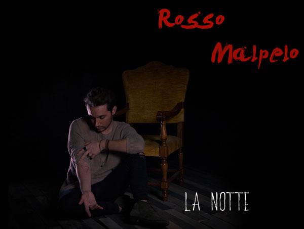 """Rosso Malpelo: """"La Notte"""", il primo brano inedito letteralmente registrato in 1 m² ecologico, fuori il 22 febbraio"""