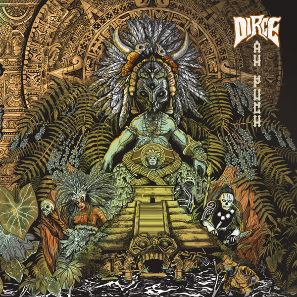 "Dirge: ""Ah Puch"" - Indian Sludge/Doom Metal band announce debut album, releasing October 19th"