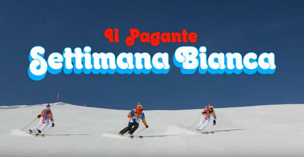 """IL PAGANTE """"Settimana Bianca"""" - il NUOVO VIDEO del singolo estratto da """"Paninaro 2.0"""""""