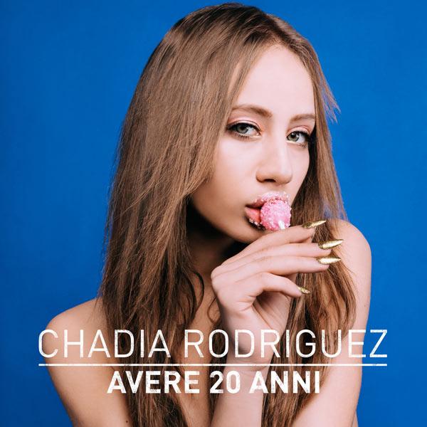 """CHADIA RODRIGUEZ: """"SAREBBE COMODO"""", il nuovo singolo estratto dal primo EP """"Avere 20 anni"""""""
