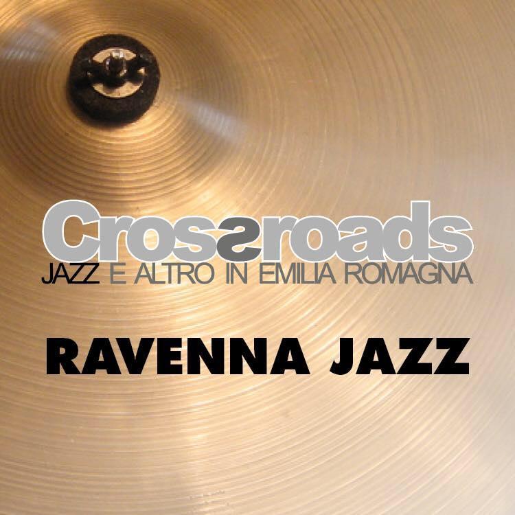 Crossroads 2019 - Jazz e altro in Emilia-Romagna