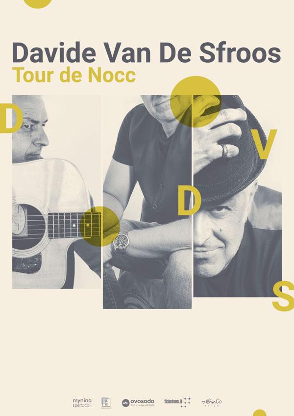 """DAVIDE VAN DE SFROOS: Al """"Tour de Nocc"""" si aggiunge un nuovo appuntamento: il 23 marzo al Teatro Sociale di Mantova"""