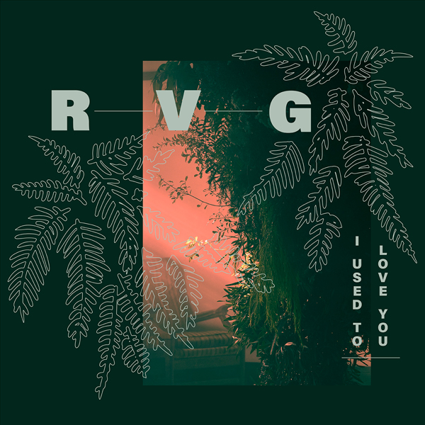 "RVG: ""I Used To Love You"", a new single from highly"
