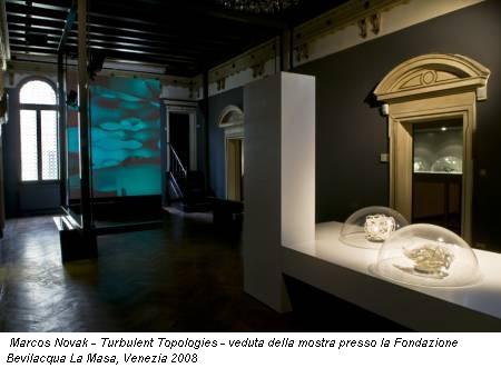 Marcos Novak - Turbulent Topologies - veduta della mostra presso la Fondazione Bevilacqua La Masa, Venezia 2008