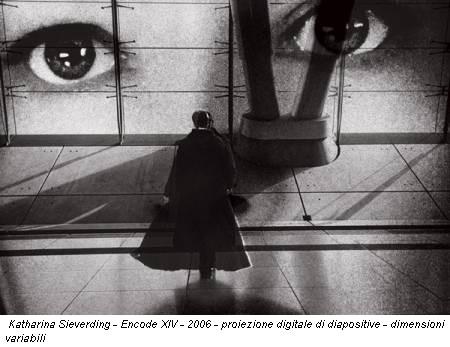Katharina Sieverding - Encode XIV - 2006 - proiezione digitale di diapositive - dimensioni variabili