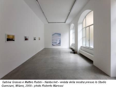 Sabina Grasso e Matteo Rubbi - Nantucket - veduta della mostra presso lo Studio Guenzani, Milano, 2008 - photo Roberto Marossi