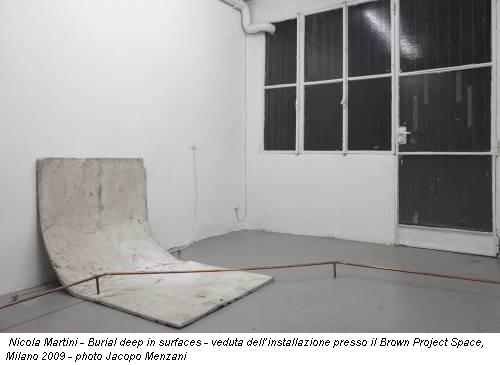 Nicola Martini - Burial  deep in surfaces - veduta dell'installazione presso il Brown Project  Space, Milano 2009 - photo Jacopo Menzani