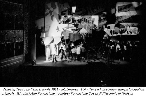 Venezia, Teatro La Fenice, aprile 1961 - Intolleranza 1960 - Tempo I, III scena - stampa fotografica originale - ©ArchivioArte Fondazione - courtesy Fondazione Cassa di Risparmio di Modena