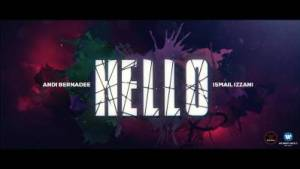 Hello Song Lyrics - Ismail Izzani & Andi Bernadee