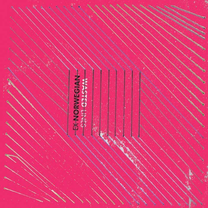 Ex Norwegian - Wasted Lines album cover
