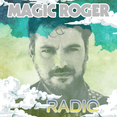 Magic Roger Radio Show