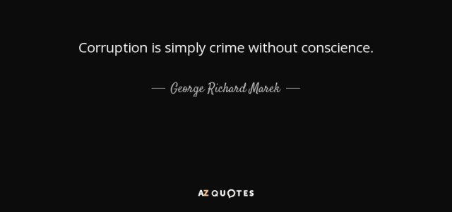 quote-corruption-is-simply-crime-without-conscience-george-richard-marek-105-28-41