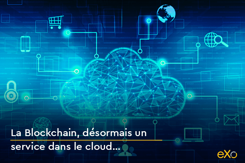 Blockchain dans le Cloud