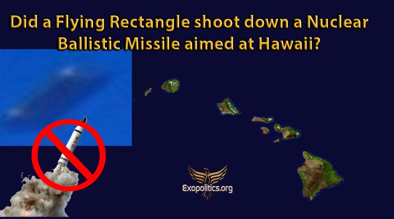 Майкл Салла - Сбил ли летающий прямоугольный корабль  ядерную баллистическую ракету, направленную на Гавайи? Flying-Rectangle-and-Hawaii-Missile-Attack-2