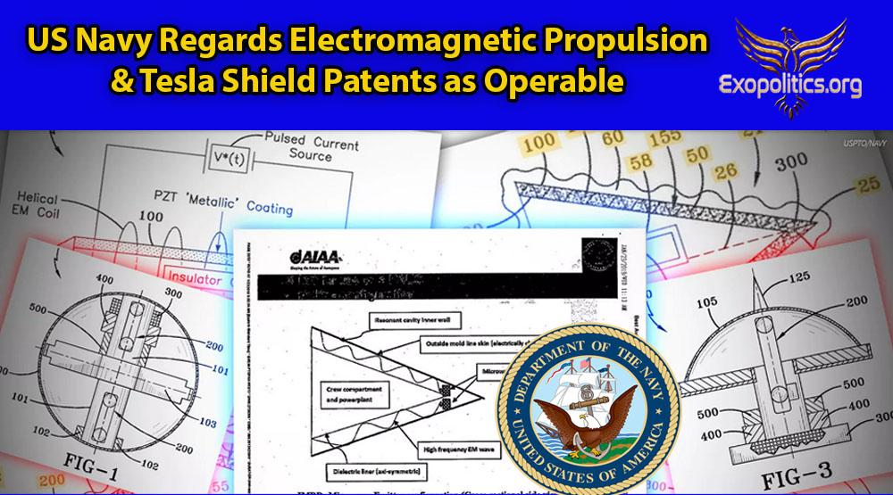 US Navy Regards Electromagnetic Propulsion & Tesla Shield Patents as Operable