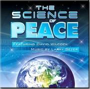 David Wilcock Science of Peace