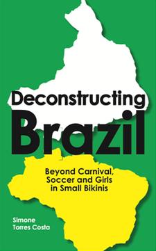 Book Cover: Deconstructing Brazil