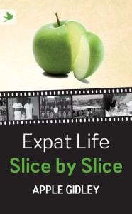 Book Cover: Expat Life Slice by Slice