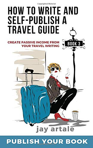 Book Cover: How to Write and Self-Publish a Travel Guide #3