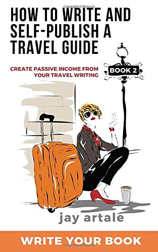Book Cover: How to Write and Self-Publish a Travel Guide #2